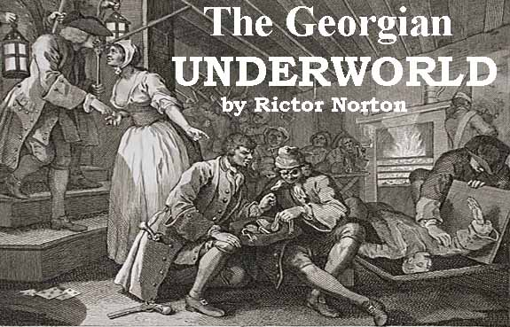 The Georgian Underworld by Rictor Norton